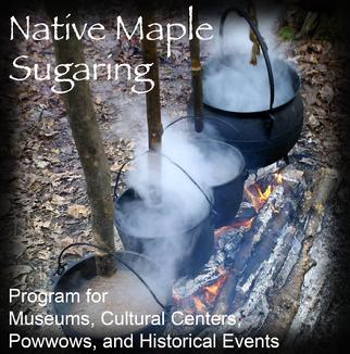 Native Maple Sugaring Program