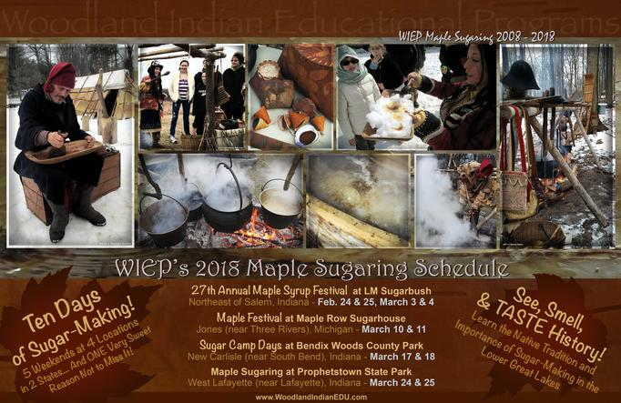 2018 Maple Sugaring Schedule - Native American Maple Syrup Sugar